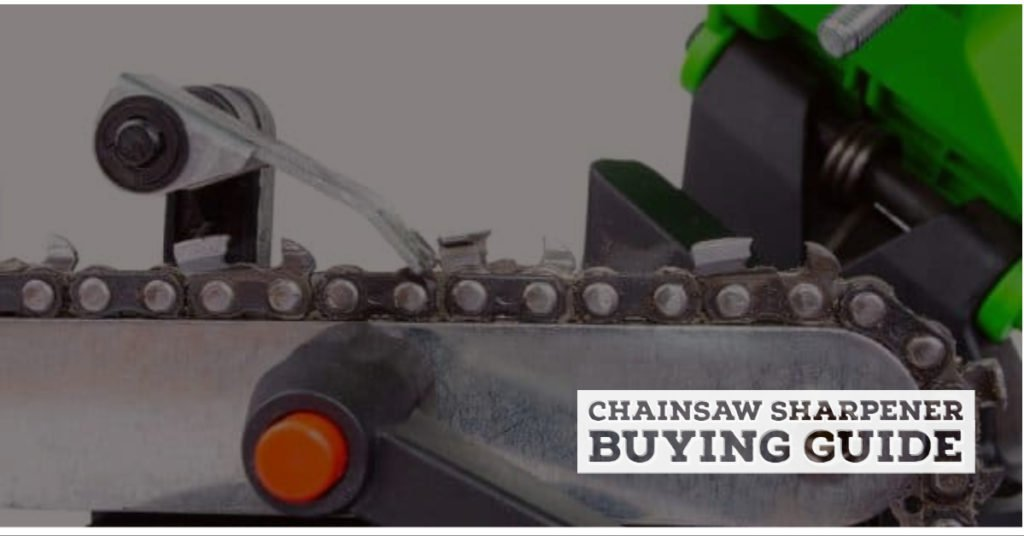 Best chainsaw sharpeners Buying Guide